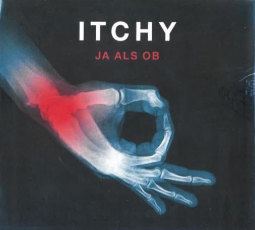 Itchy mit dem Album Ja als ob