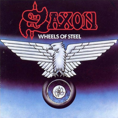 """Wheels Of Steel"" von Saxon"