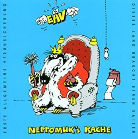 "Das Album ""Neppomuk's Rache"" von EAV"