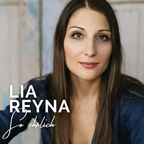 """Lia Reyna's Album """"So ehrlich"""""""