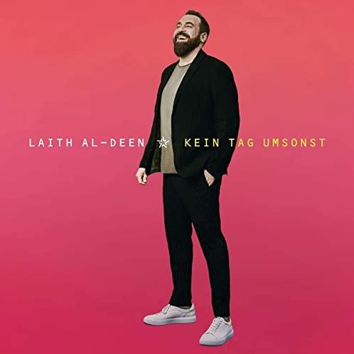 """Das Album """"Kein Tag Umsonst"""" von Laith Al-Deen"""