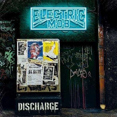 """Das Album """"Discharge"""" von Electric Mob"""