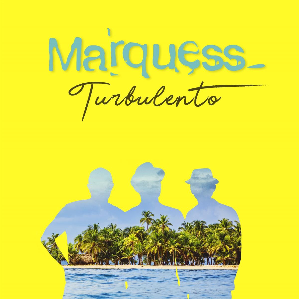 "Das Album ""Turbulento"" von Marquess"
