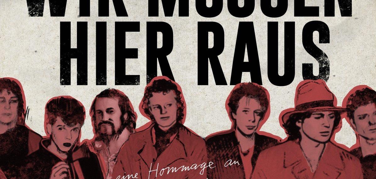 """""""Wir müssen hier raus - eine Hommage an Ton Steine Scherben und Rio Reiser"""" ist ein Tribute-Album von verschiedenen Musiker*innen."""