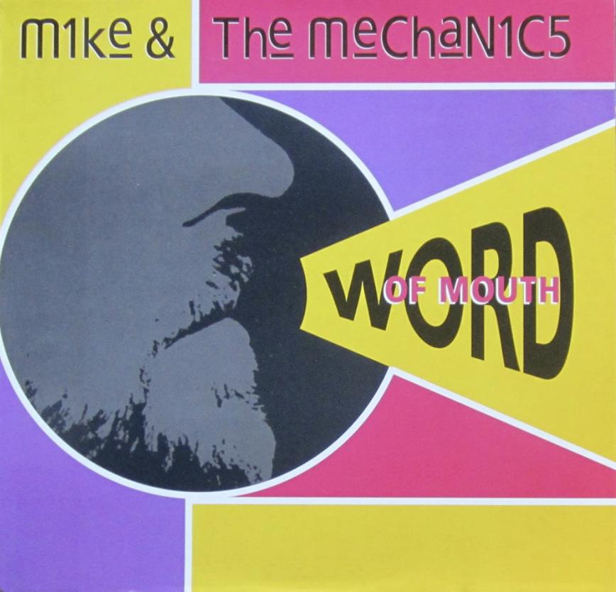 """Das Albumcover """"Word of Mouth"""" von Mike & the Mechanics ist in mehrere Abschnitte unterteilt. Diese sind durch weiße Linien voneinander abgegrenzt. Die Flächen sind gelb, lila und rosa. In der Mitte befindet sich ein Kreis, in dem eine untere Gesichtshälfte im Profil zu sehen ist. Neben dem Kreis ist ein Dreieck. Darin steht """"Word Of Mouth""""."""