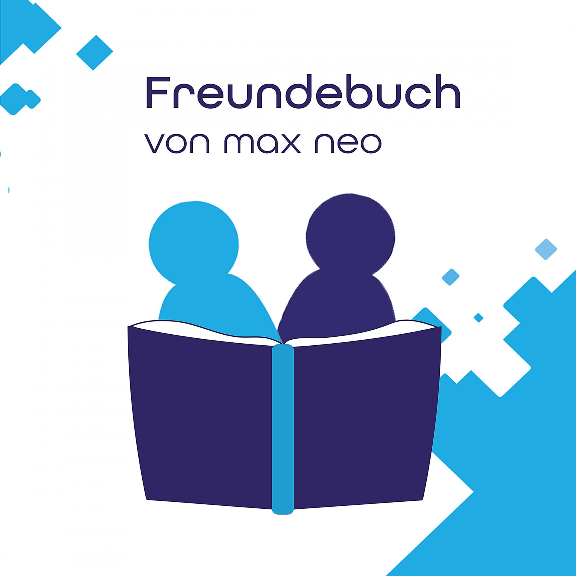 """Das ist das Logo unseres Podcasts """"Freundebuch"""". Über einer Grafik steht """"Freundebuch von max neo""""."""