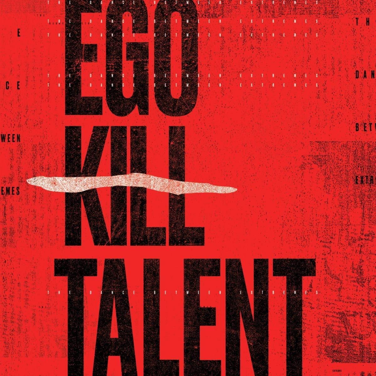 """Auf dem Album von The """"Dance Between Extremes"""" steht der Bandname """"Ego Kill Talent"""" mit großen schwarzen Buchstaben auf einem roten Hintergrund"""