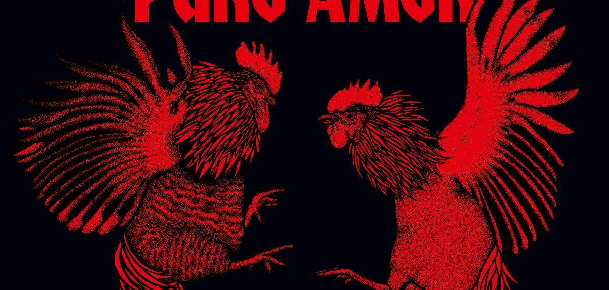 """Das Albumcover """"Puro Amor"""" von den Broilers ist schwarz. Die Schrift ist rot und darunter sind zwei Hähne im Kampf zu sehen, ebenfalls in rot."""