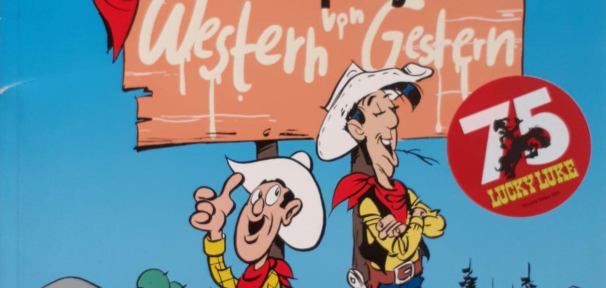 """Das ist das Cover der 75-jährigen Jubiläumsausgabe Lucky Luke: """"Die Ursprünge - Western von Gestern""""."""
