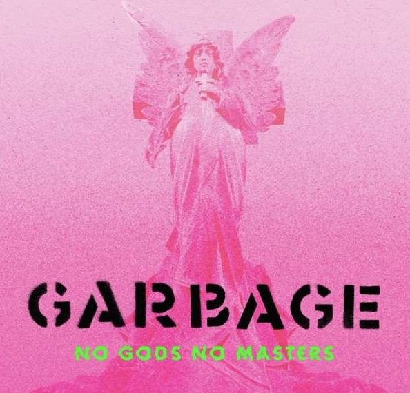 """Das Albumcover """"No Gods No Masters"""" von Garbage ist rosa und man sieht einen Engel in der Mitte. Darunter stehen der Bandname """"Garbage"""" und der Albumtitel """"No Gods No Masters""""."""