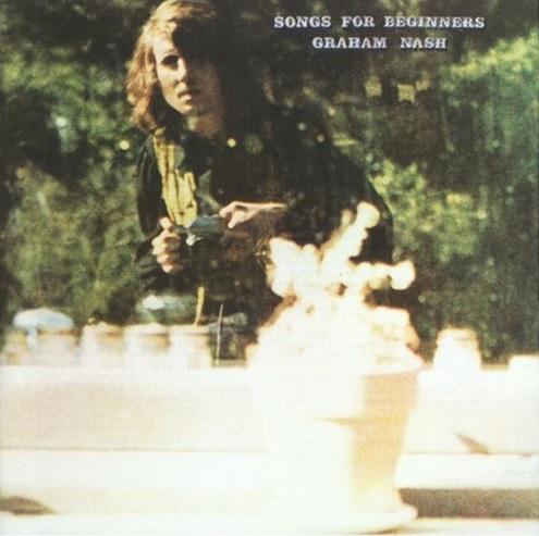 """Das Albumcover """"Songs for Beginners"""" von Graham Nash zeigt den Musiker in der Natur."""